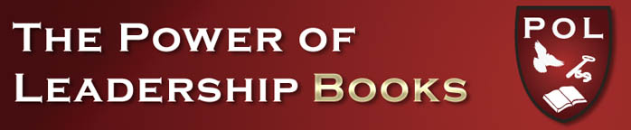 The Power of Leadership Books ~ Unlocking the door to success and true happiness in your life.